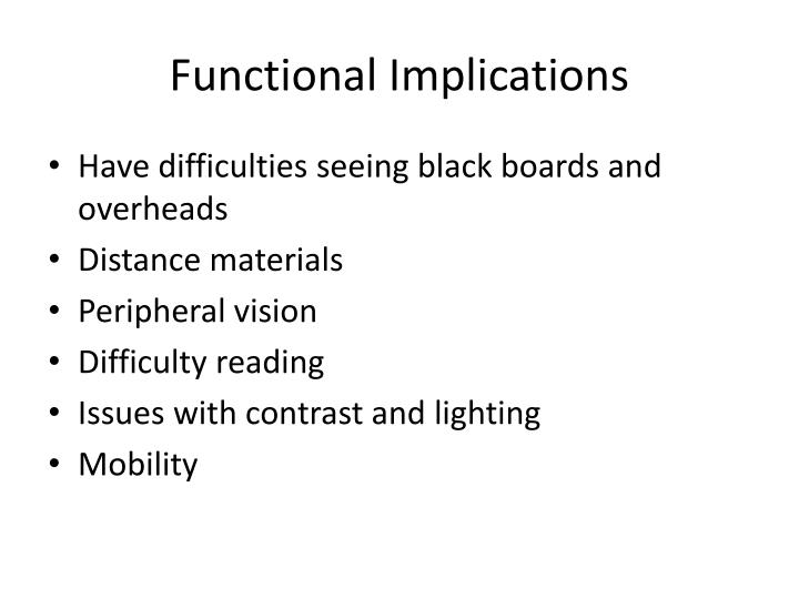 Functional Implications