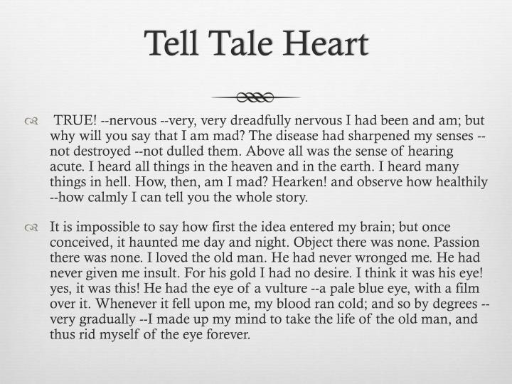 Tell Tale Heart