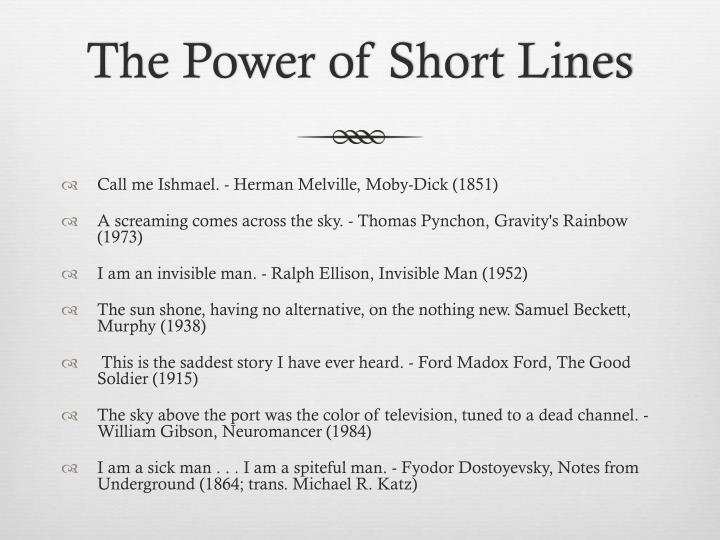 The Power of Short Lines