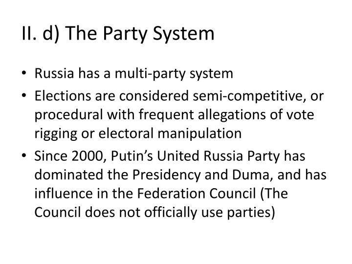 II. d) The Party System