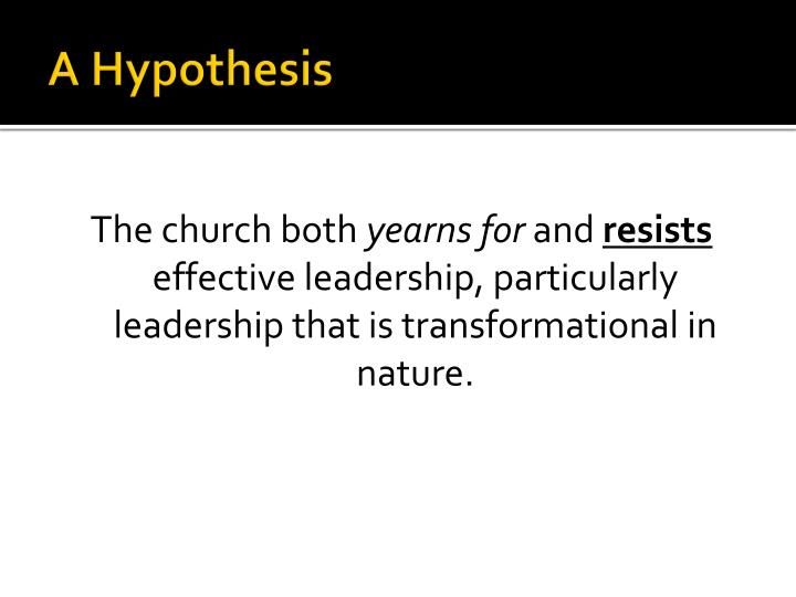 A Hypothesis