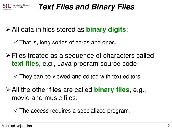 Text Files and Binary Files