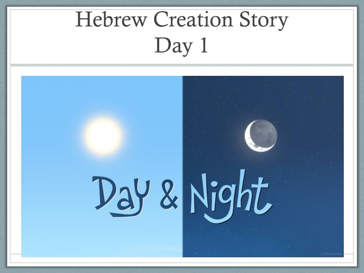 Hebrew creation story day 1