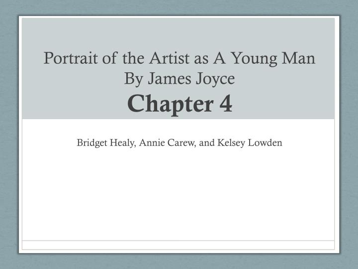 Portrait of the artist as a young man by james joyce chapter 4