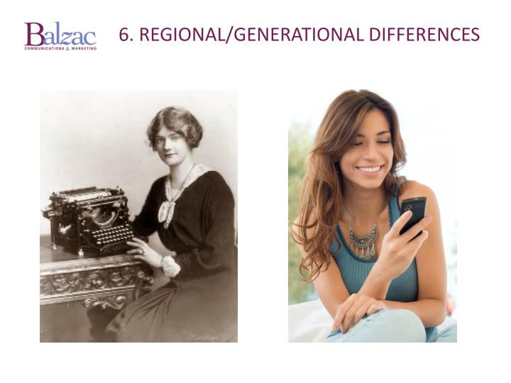 6. regional/generational differences