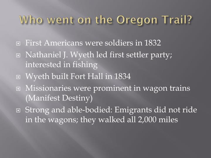 Who went on the Oregon Trail?
