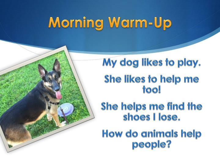 Morning warm up