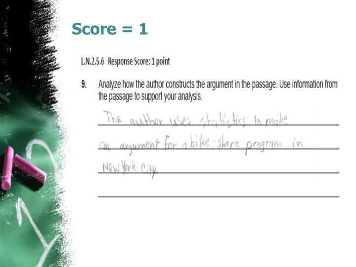 Score = 1