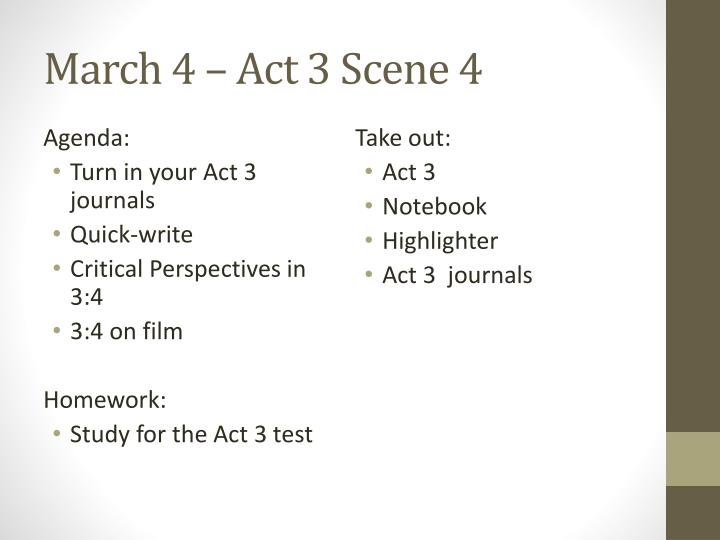 march 4 act 3 scene 4 n.