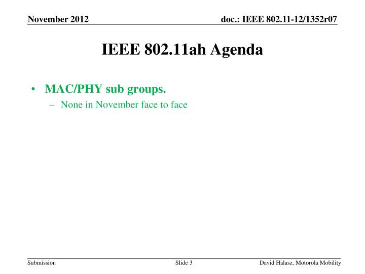 MAC/PHY sub groups.
