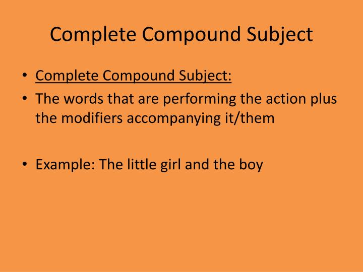 Complete Compound Subject