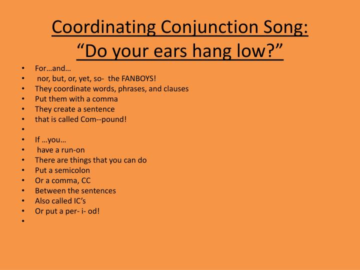 Coordinating Conjunction Song: