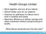 health groups united