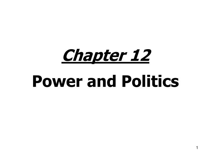chapter 12 power and politics n.
