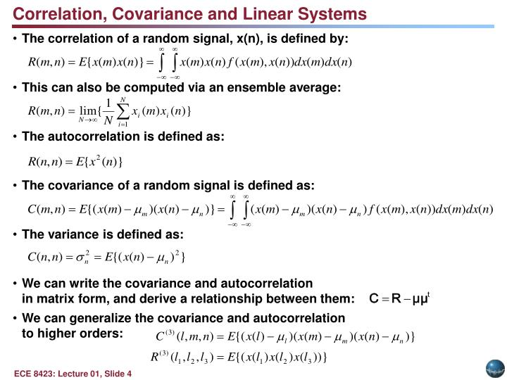 Correlation, Covariance and Linear Systems
