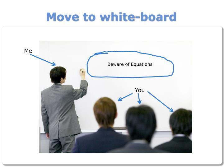 Move to white-board