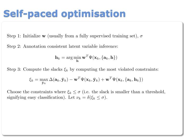 Self-paced optimisation