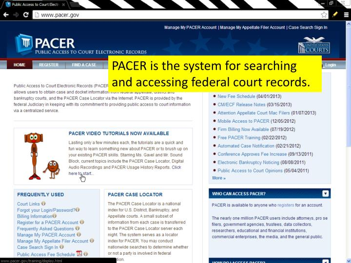 PPT - PACER is the system for searching and accessing