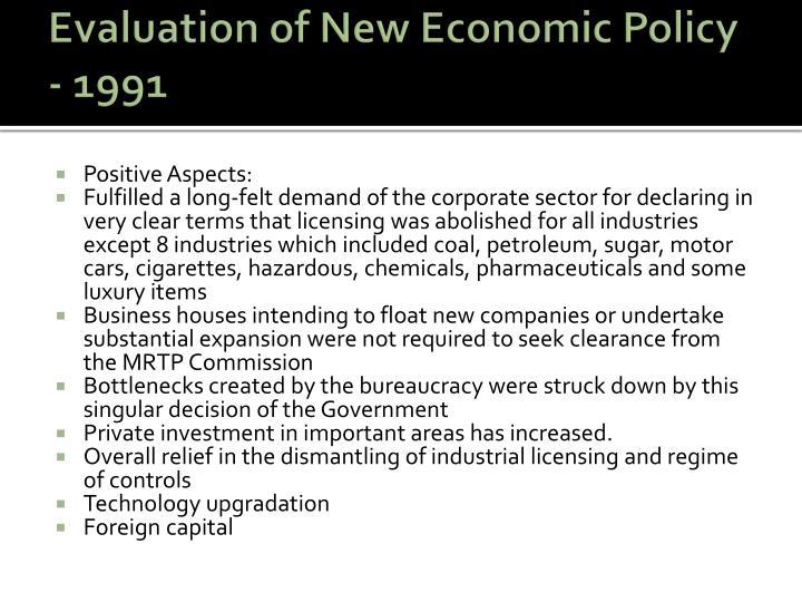 Evaluation of New Economic Policy - 1991