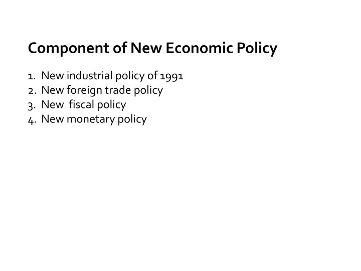 Component of New Economic Policy
