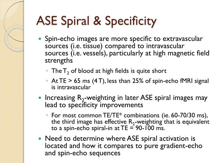 ASE Spiral & Specificity