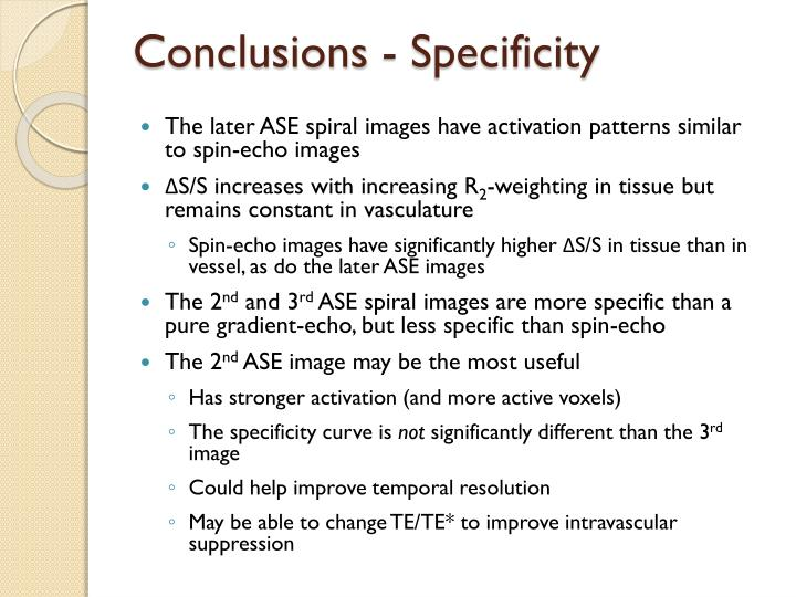 Conclusions - Specificity