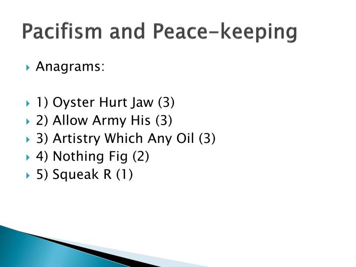 pacifism and peace keeping n.