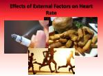 effects of external factors on heart rate