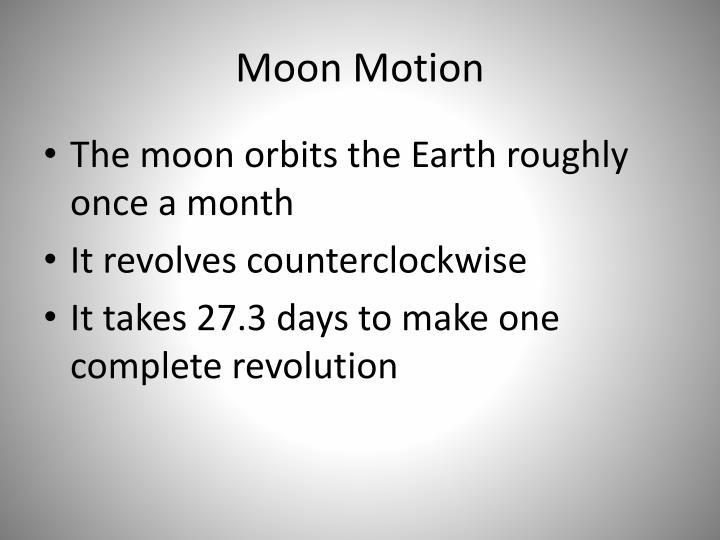 Moon motion