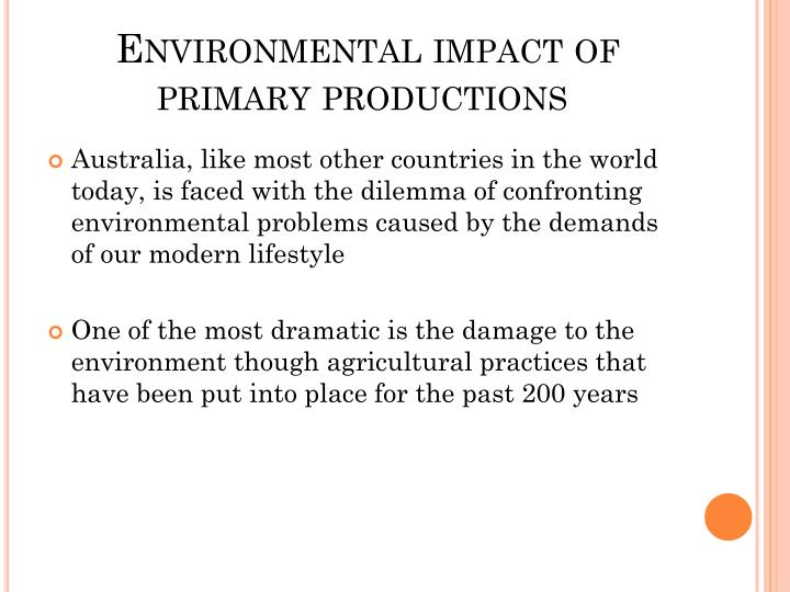 Environmental impact of primary productions