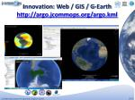 innovation web gis g earth http argo jcommops org argo kml