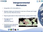 intergovernmental mechanism