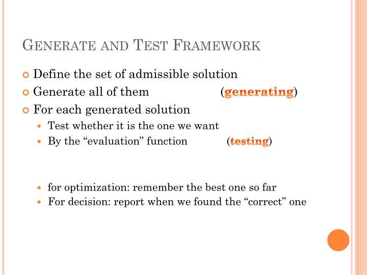 Generate and test framework1