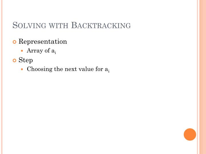 Solving with Backtracking