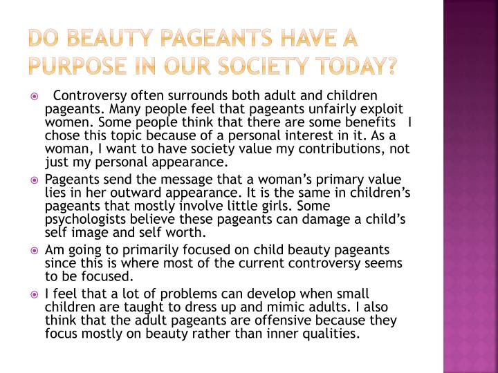 Do Beauty Pageants Serve a Purpose in Socity? Essay - Words