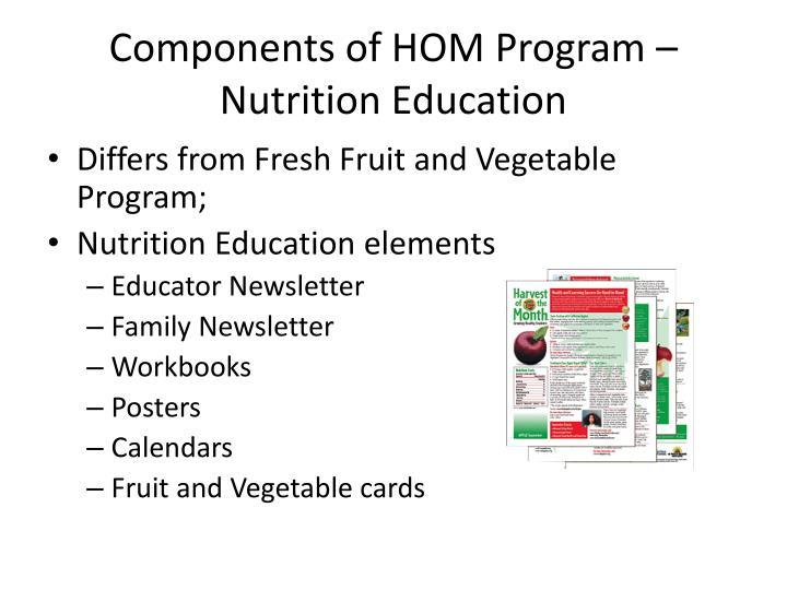 Components of HOM Program – Nutrition Education