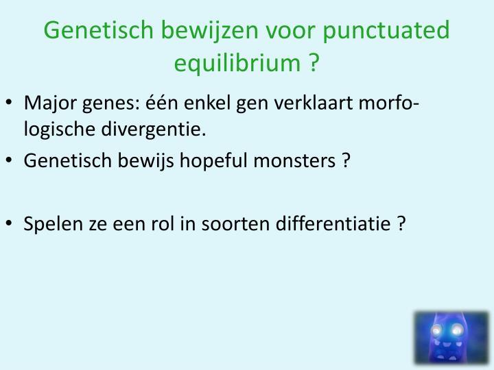 Genetisch bewijzen voor punctuated equilibrium ?