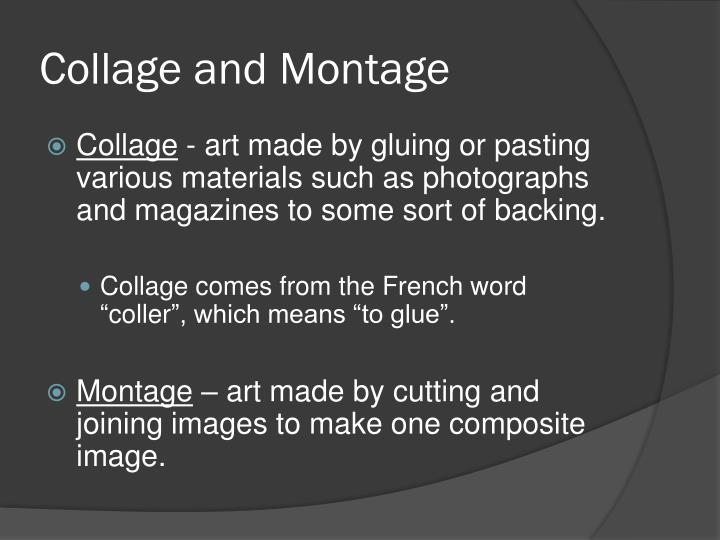 Collage and montage1