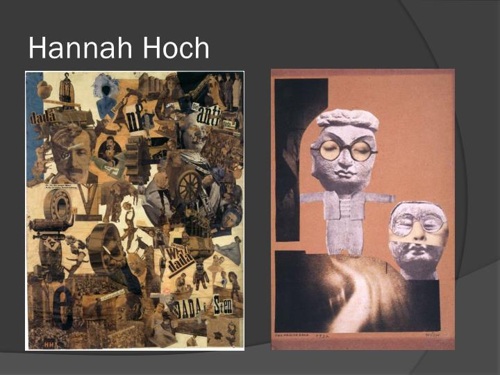 Hannah hoch