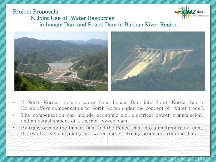 Project proposals 6 joint use of water resources in imnam dam and peace dam in bukhan river region