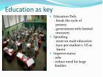 education as key