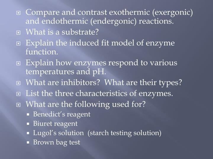 Compare and contrast exothermic (