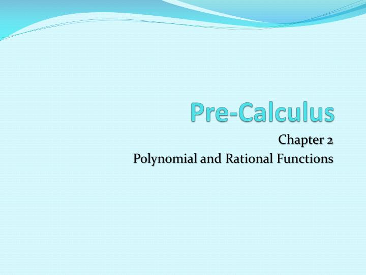 PPT - Pre-Calculus PowerPoint Presentation - ID:2672792