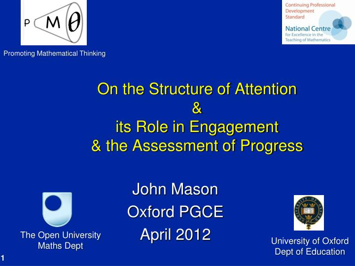On the structure of attention its role in engagement the assessment of progress