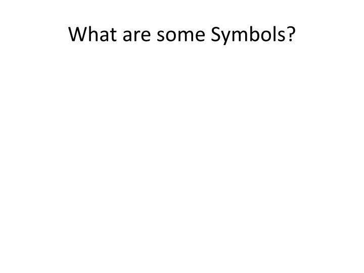 What are some symbols