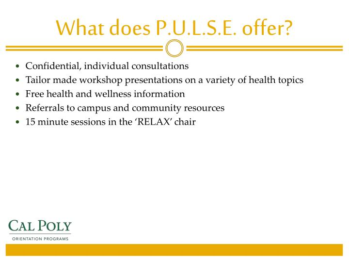 What does P.U.L.S.E. offer?
