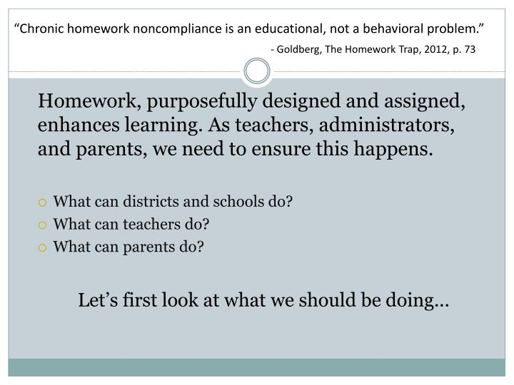 """""""Chronic homework noncompliance is an educational, not a"""