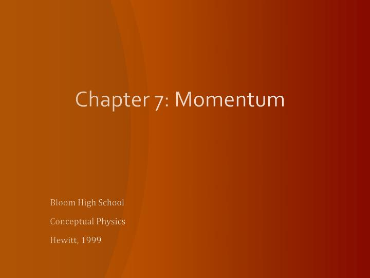 Chapter 7 momentum