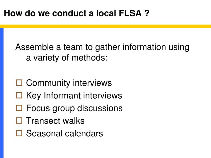 How do we conduct a local FLSA ?