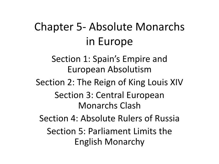 the end of absolutism in europe Ap european history chapter 16 & 17 review sheet updated 12/10/13 2:03pm people: henry iv (france), duke of sully, louis xiii (france), cardinal richelieu, cardinal mazarin, louis xiv (france), jean-baptiste events: sovereignty, absolutism, totalitarianism,  this is the end of the preview.